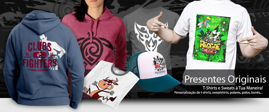 T-shirts e Sweats à Tua Maneira!